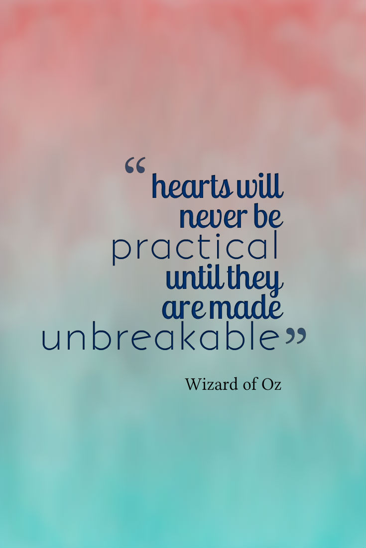 Hearts will never be practical until they are made unbreakable quote artwork 5 ways to deal with a breakup