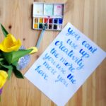 Maya Angelou quote about creativiity brush letter artwork DIY Yellow Feather Blog