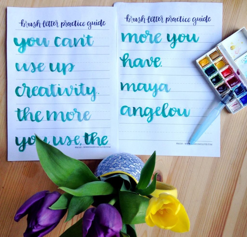 Maya Angelou you can't use up creativity the more you use the more you have brush letter artwork Yellow Feather Blog