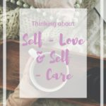 Thinking about self-love and self-care