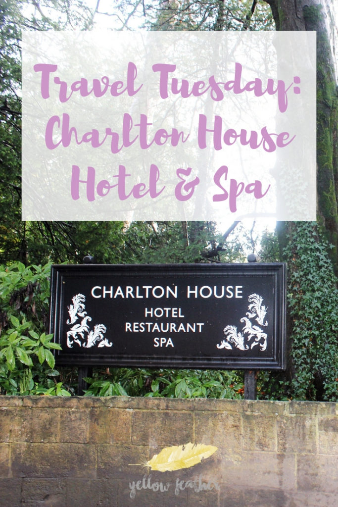 Travel Tuesday Charlton House Hotel Spa