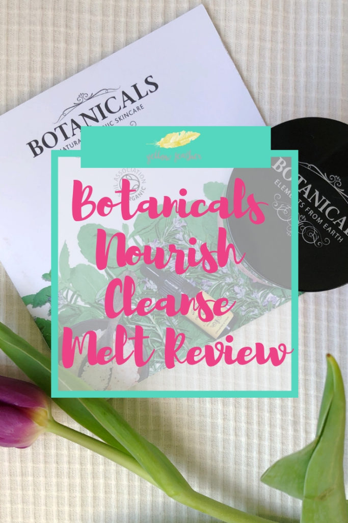 Botanicals Nourish Cleanse Melt Review
